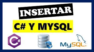 insertar datos en mysql c#